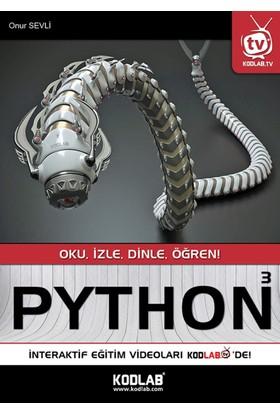 Python 3 :Oku, İzle, Dinle, Öğren!