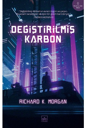Değiştirilmiş Karbon - Richard K. Morgan