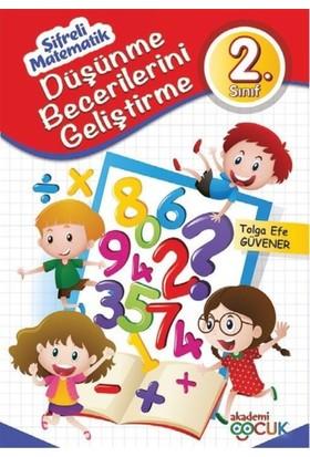 Akademi Çocuk :Şifreli Matematik Düşünme Becerilerini Geliştirme 2. Sınıf