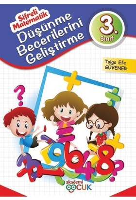 Akademi Çocuk: Şifreli Matematik Düşünme Becerilerini Geliştirme 3. Sınıf