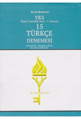 Altın Anahtar Yks-Tyt 15 Türkçe Denemesi 1. Oturum