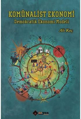 Komünalist Ekonomi :Demokratik Ekonomi Modeli