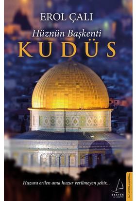 Hüznün Başkenti Kudüs