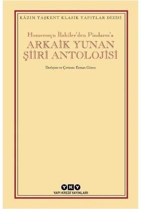 Homerosçu İlahiler'den Pindaros'a Arkaik Yunan Şiiri Antolojisi