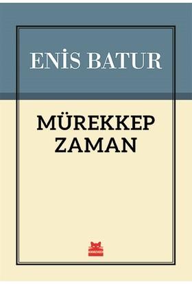 Mürekkep Zaman-Enis Batur