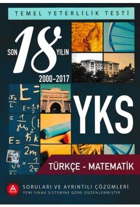 A Yayınları Son 18 Yılın Tyt Yks Türkçe Matematik Soruları Ve Çözümleri
