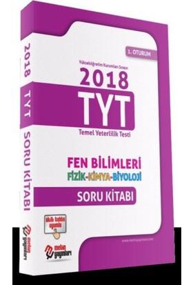Metin 2018 Tyt Fen Bilimleri Fizik Kimya Biyoloji Soru Kitabı