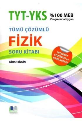 Nihat Bilgin Yks 1. Ve 2. Oturum Tyt Fizik Tamamı Çözümlü Soru Kitabı
