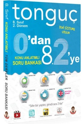 Tonguç Akademi Yayınları Tüm Dersler 0'dan 8.2'ye Konu Anlatımlı Soru Bankası