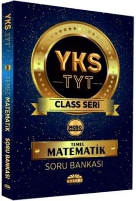Robert YKS TYT Class Temel Matematik Soru Bankası