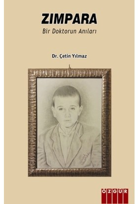 Zımpara: Bir Doktorun Anıları