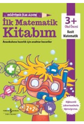 Eğitime İlk Adım İlk Matematik Kitabım 3+
