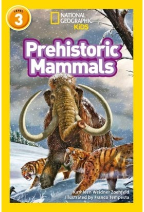 Prehistoric Mammals (National Geographic Readers 3)