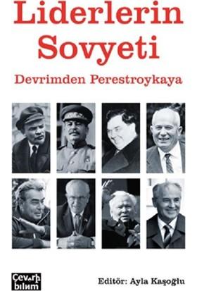 Liderlerin SovyetiDevrimden Perestroykaya