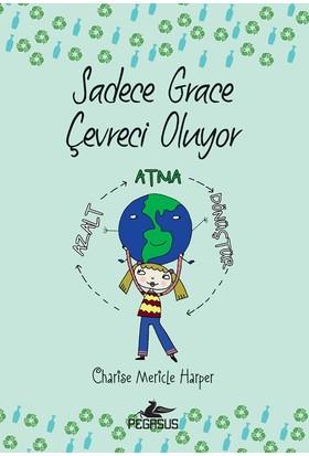 Sadece Grace Çevreci Oluyor - 4. Kitap