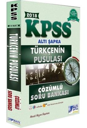 Altı Şapka 2018 Kpss Türkçenin Pusulası Çözümlü Soru Bankası