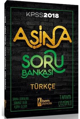 İsem 2018 Kpss Aşina Türkçe Tamamı Çözümlü Soru Bankası