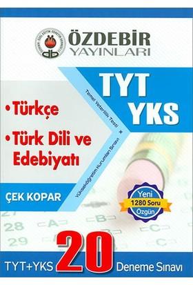 Özdebir Yks Tyt Türkçe Ve Türk Dili Ve Edebiyat 20 Deneme Sınavı