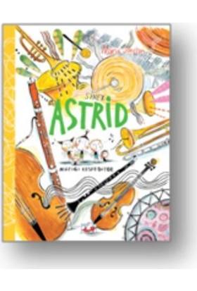 Sinek Astrid : Müziği Keşfediyor