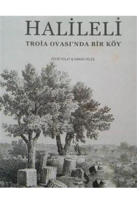 Halileli - Troia Ovası'Nda Bir Köy