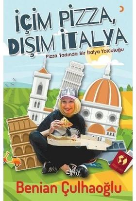 İçim Pizza Dışım İtalya