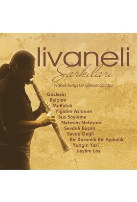 Livaneli Şarkıları - Göksun Çavdar