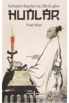 Hunlar Tarihçinin Kayıtları'na (Shı Jı) Göre
