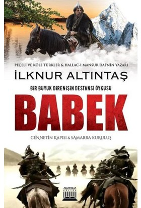 Babek-Cennetin Kapısı Ve Samarra Kuruluş