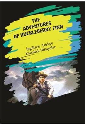 The Adventures Of Huckleberry Finn (Ingilizce-Türkçe Karşılıklı Hikayeler)