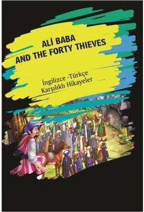 Ali Baba And The Forty Thieves (Ingilizce-Türkçe Karşılıklı Hikayeler)