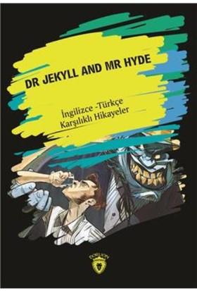 Dr. Jekyll And Mr Hyde (Ingilizce-Türkçe Karşılıklı Hikayeler)