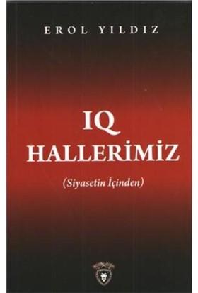 Iq Hallerimiz (Siyasetin İçinden)