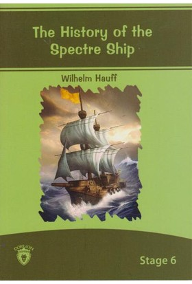 Stage 6 The History Of The Spectre Ship