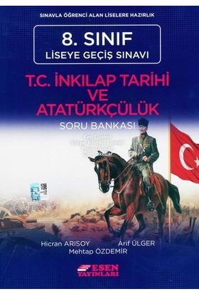 Esen Yayınları 8. Sınıf LGS T.C. İnkılap Tarihi Ve AtatürkçülükSoru Bankası