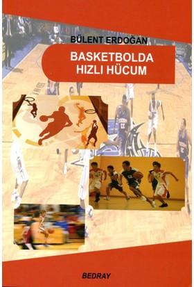 Basketbolda Hızlı Hücum