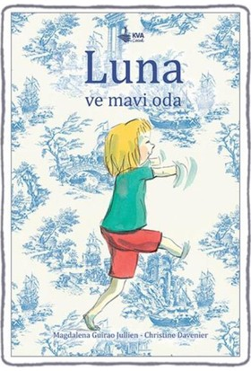 Luna Ve Mavi Oda(Ciltli)