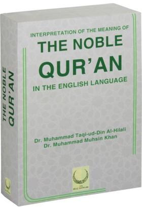 The Noble Qur'an (İngilizce Kur'an-ı Kerim Meali Metinsiz)