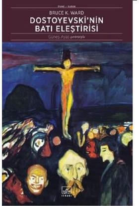Dostoyevski'nin Batı Eleştirisi