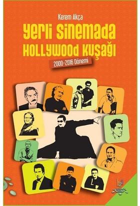 Yerli Sinemada Hollywood Kuşağı 200