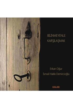 Erkan Ogur Ve İsmail Hakkı Demircioglu- Bılınmeyenle Karsılasmak Lp