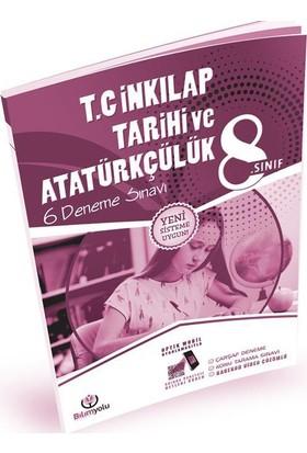8. Sınıf T.C İnkılap Tarihi Ve Atatürkçülük 6 Deneme Sınavı