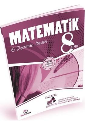 8. Sınıf Matematik 6 Deneme Sınavı