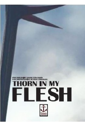 Thorn İn My Flesh