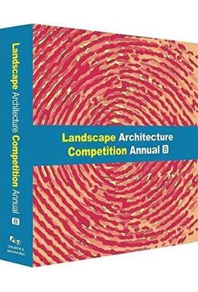 Landscape Archıtecture Competıtıon Annual No.8