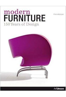 Modern Furniture: 150 Years Of Furniture Design