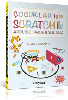 Çocuklar İçin Scratch İle Arduino Programlama