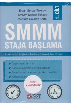 Smmm: Staja Başlama - Mehmet Gökhan Kartal
