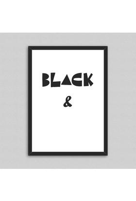 Black & White Çerçeveli Poster