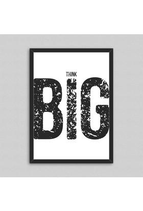 Big Think Çerçeveli Poster