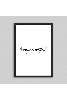 Be You Tiful Çerçeveli Poster